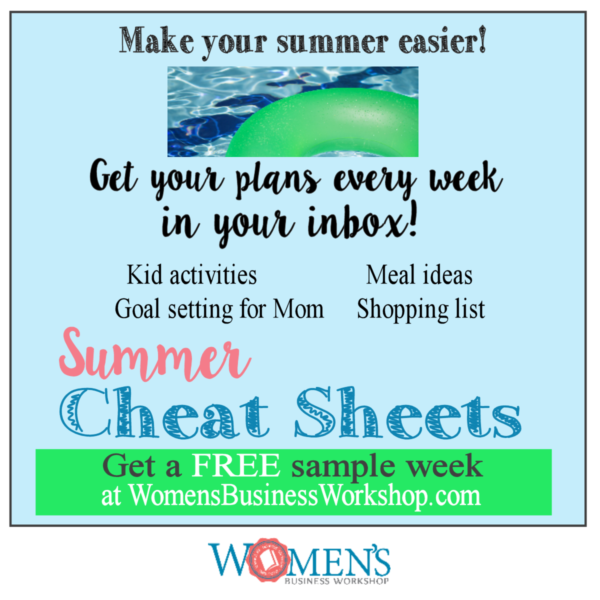 Summer help and activities for work at home moms. Weekly plans to your inbox!