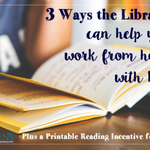 Reading program for kids and how the library can help you work from home.