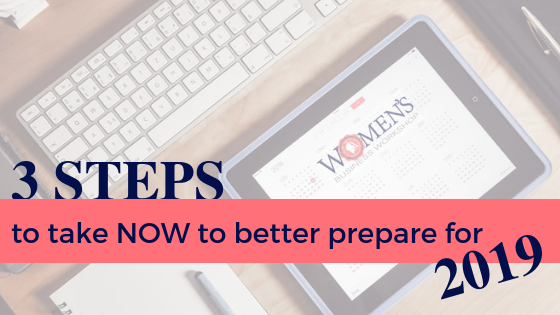 3 Steps you can take to better prepare your business for 2019