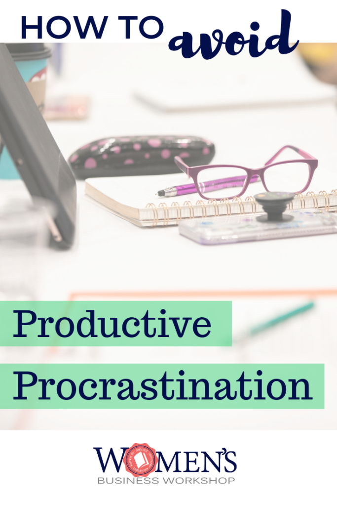 How to Avoid Productive Procrastination so you can take action and be more productive.