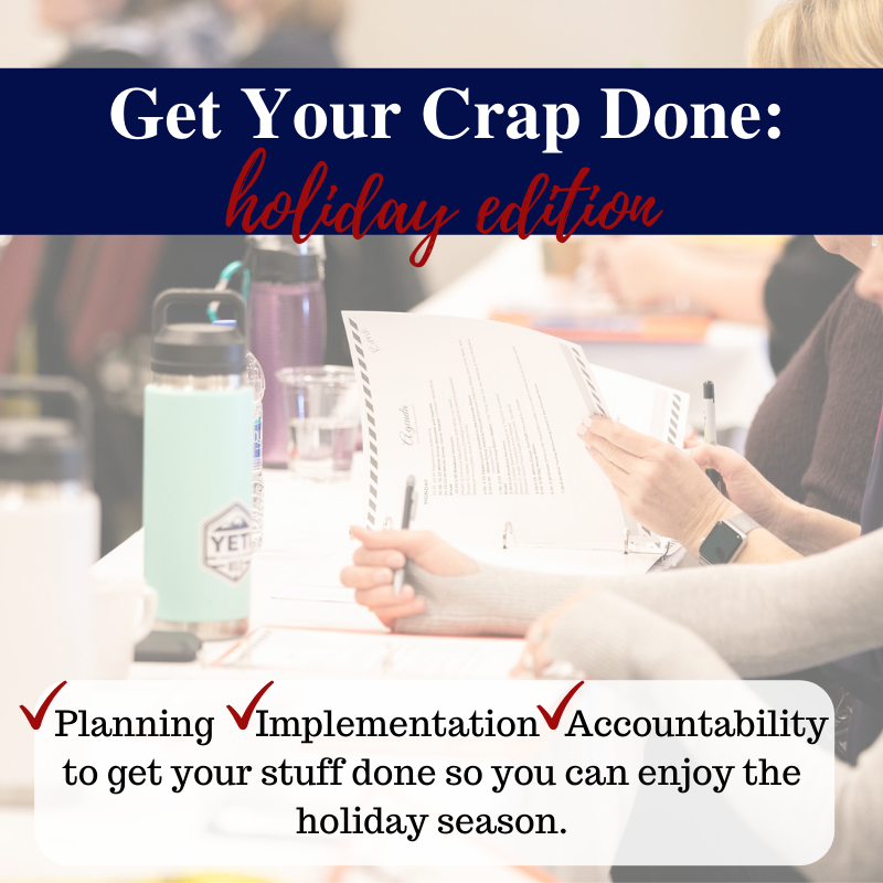 Get Your crap done so you can enjoy your family over the holidays