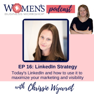 LinkedIn Strategy for women in business marketing and visibility