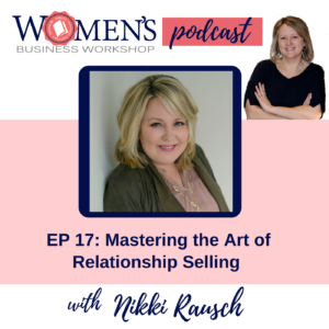 Selling for women in business Nikki Rausch Lakeside Conference
