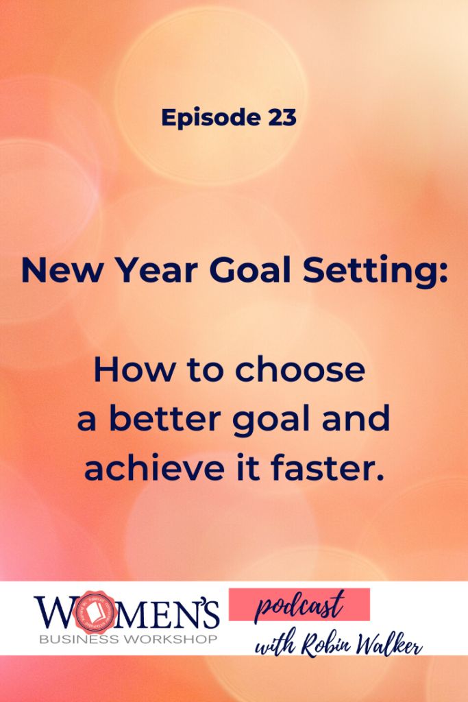 goal setting for the new year. How to set a better goal and what you may be missing to achieve it.