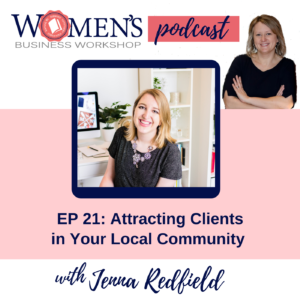 female entrepreneurs and small business owners learn how to attract new clients in your local community using in person events and online platforms