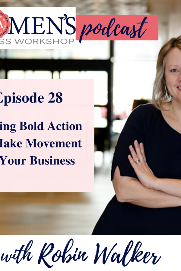taking bold action in business to make movement