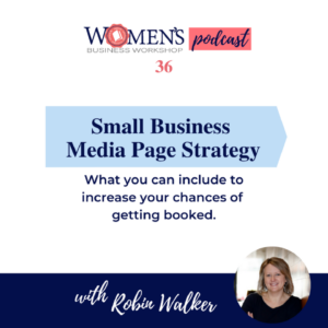 Business Media Page Strategy what to include to book speaking and podcast opportunities