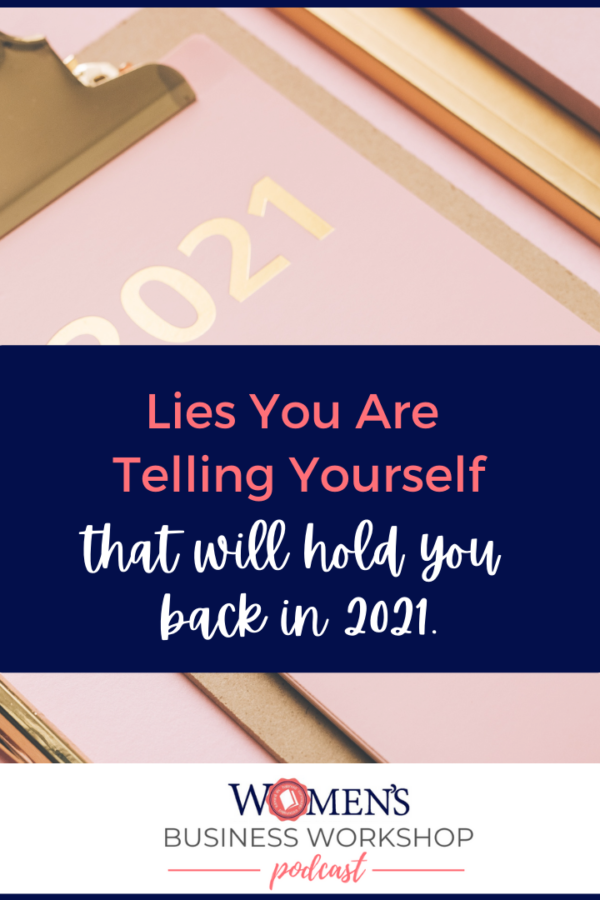 No excuses for 2021 in your business