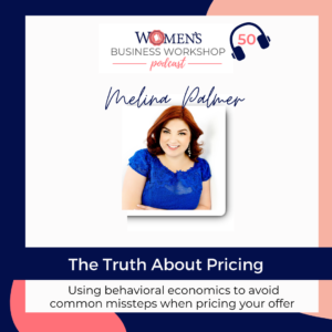 Melina Palmer the truth about pricing