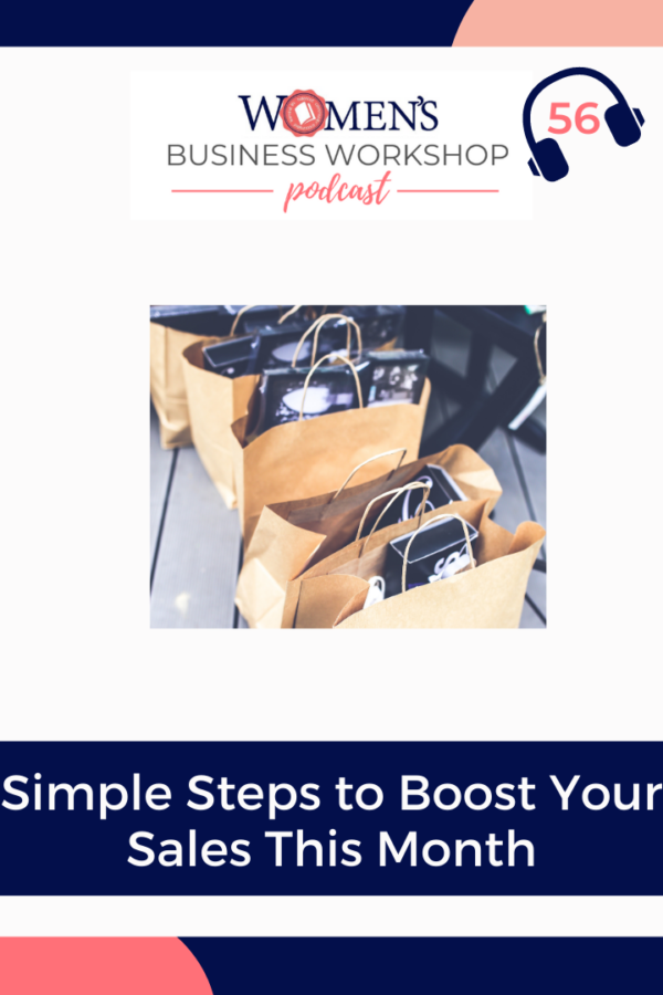 Boost Your Sales This Month With These 4 Steps