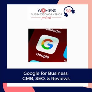 google for business podcast episode 58