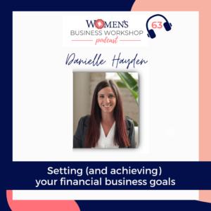 Reach your business revenue goals with danielle hayden