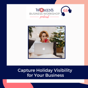Capture Holiday Attention for your business